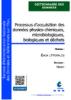 Processus d'acquisition des données physico-chimiques, microbiologiques, biologiques et déchets