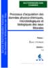 Processus d'acquisition des données physico-chimiques, microbiologiques et biologiques