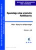 Epandage des produits fertilisants: bilan d'un plan d'épandage